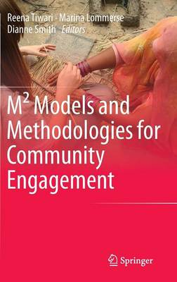 M^2 Models and Methodologies for Community Engagement (Hardback)