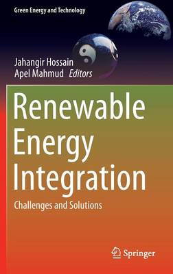 Renewable Energy Integration: Challenges and Solutions - Green Energy and Technology (Hardback)