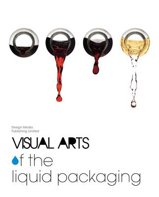 Visual Arts of the Liquid Packaging (Hardback)