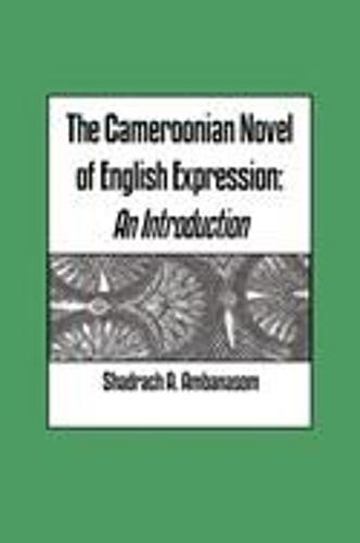 The Cameroonian Novel of English Expression: An Introduction (Paperback)