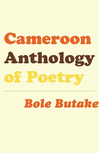 Cameroon Anthology of Poetry (Paperback)