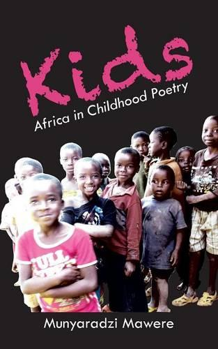 Kids: Africa in Childhood Poetry (Paperback)