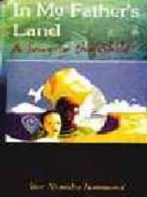 In My Father's Land: A Song to the Child (Paperback)