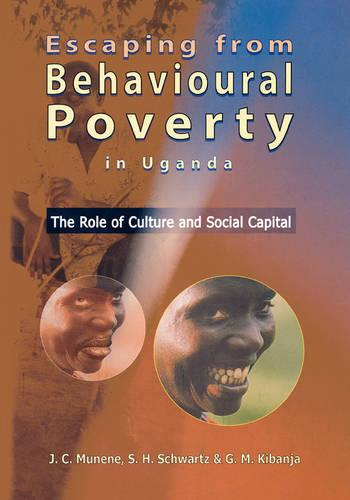 Escaping from Behavioural Poverty in Uganda: The Role of Culture and Social Capital (Paperback)