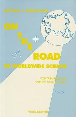 On the Road to Worldwide Science - Contributions to Science Development (Paperback)
