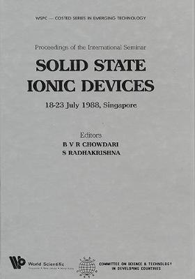 Solid State Ionic Devices: International Seminar Proceedings (Hardback)