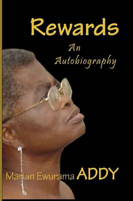 Rewards. an Autobiography (Paperback)