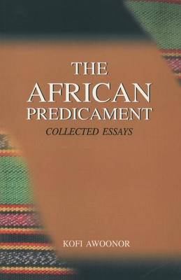 The African Predicament: Collected Essays (Paperback)