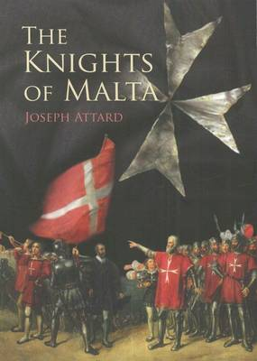 The Knights of Malta (Paperback)