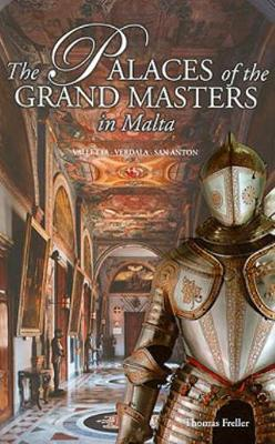 The Palaces of the Grand Masters in Malta (Paperback)