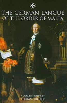The German Langue of the Order of Malta (Paperback)