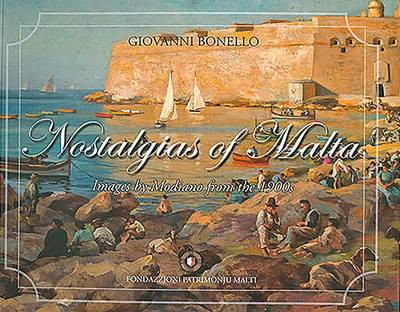 Nostalgias of Malta: Images by Modiano from the 1900s (Paperback)