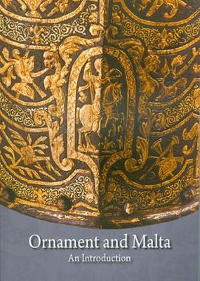 Ornament and Malta: An Introduction (Paperback)