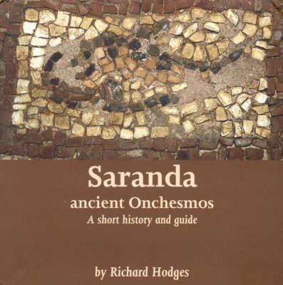 Saranda - Ancient Onchesmos: A Short History and Guide (Paperback)
