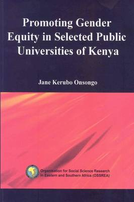 Promoting Gender Equity in Selected Public Universities of Kenya (Paperback)