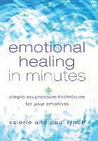 Emotional Healing in Minutes