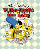 "The ""Simpsons"" Ultra-jumbo Rain-or-shine Fun Book"