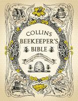 The Collins Beekeeper's Bible
