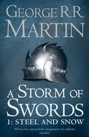 A Storm of Swords: Steel and Snow Part 1