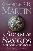 A Storm of Swords: Blood and Gold Part two