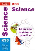 KS3 Science: All-in-One Revision and Practice