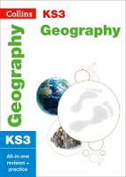 KS3 Geography: All-in-One Revision and Practice