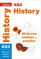 KS3 History: All-in-One Revision and Practice