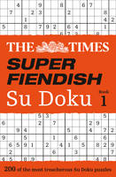 The Times Super Fiendish Su Doku Book 1