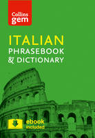 Collins Gem Italian Phrasebook and Dictionary: Collins Italian Phrasebook and Dictionary Gem Edition: Essential Phrases and Words in a Mini, Travel Sized Format