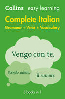 Easy Learning Complete Italian Grammar, Verbs and Vocabulary (3 Books in 1)
