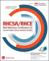 RHCSA/RHCE Red Hat Linux Certification Study Guide: Exams Ex200 & Ex300