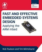 Fast and Effective Embedded Systems Design