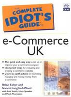 The Complete Idiot's Guide to e-Commerce