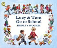 Lucy and Tom Go to School