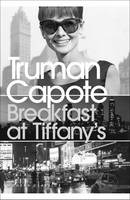 Breakfast at Tiffany's: WITH House of Flowers - Penguin Modern Classics (Paperback)