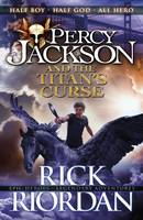 Percy Jackson and the Titan's Curse: Bk. 3