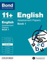 Bond 11+: English: Assessment Papers: Book 1