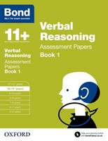 Bond 11+: Verbal Reasoning: Assessment Papers: Book 1