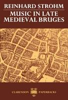 Music in Late Medieval Bruges
