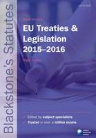 Blackstone's EU Treaties & Legislation 2015-2016
