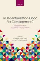 Is Decentralization Good for Development?