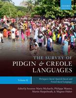 The Survey of Pidgin and Creole Languages: Portuguese-Based, Spanish-Based, and French-Based Languages Volume 2