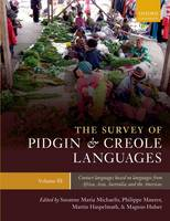The Survey of Pidgin and Creole Languages: Contact Languages Based on Languages from Africa, Australia, and the Americas Volume 3