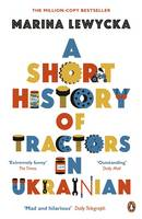 A Short History of Tractors in Ukrainian (Paperback)