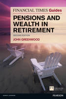FT Guide to Pensions and Wealth in Retirement