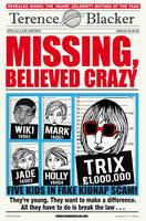 Missing, Believed Crazy