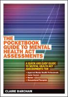 The Pocketbook Guide to Mental Health Act Assessments