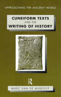 Cuneiform Texts and the Writing of History