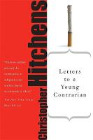 Letters to a Young Contrarian - Letters to a Young... (Paperback)