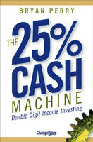 The 25% Cash Machine